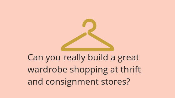 Wardrobe And Style Solutions At Thrift And Consignment Stores