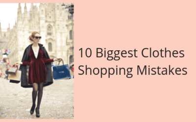 10 Biggest Clothes Shopping Mistakes